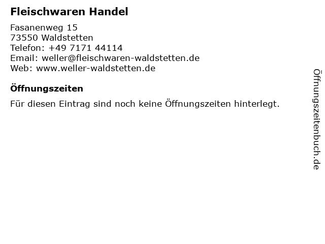 Fleischwaren Handel in Waldstetten: Adresse und Öffnungszeiten