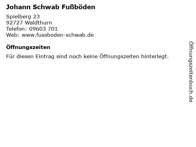 Johann Schwab Fußböden in Waldthurn: Adresse und Öffnungszeiten