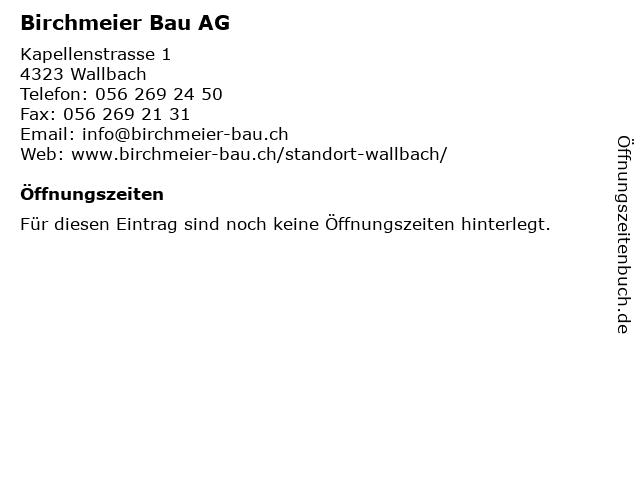 Birchmeier Bau AG in Wallbach: Adresse und Öffnungszeiten