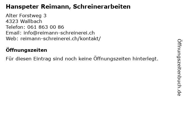 Hanspeter Reimann, Schreinerarbeiten in Wallbach: Adresse und Öffnungszeiten
