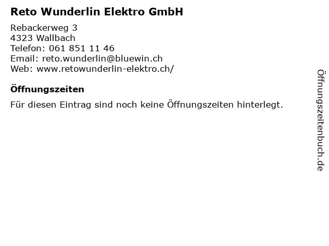 Reto Wunderlin Elektro GmbH in Wallbach: Adresse und Öffnungszeiten