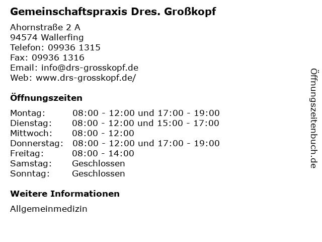 Gemeinschaftspraxis Dres. Großkopf in Wallerfing: Adresse und Öffnungszeiten
