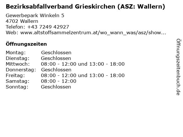 Bezirksabfallverband Grieskirchen (ASZ: Wallern) in Wallern: Adresse und Öffnungszeiten