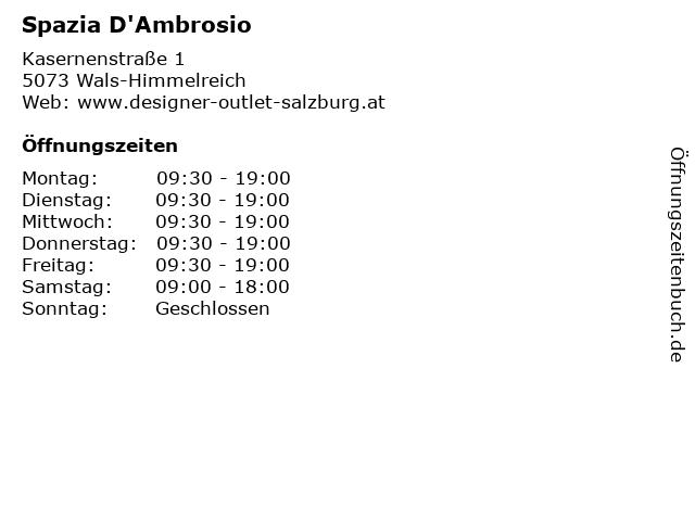 Spazia D'Ambrosio in Wals-Himmelreich: Adresse und Öffnungszeiten