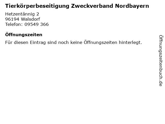 Tierkörperbeseitigung Zweckverband Nordbayern in Walsdorf: Adresse und Öffnungszeiten