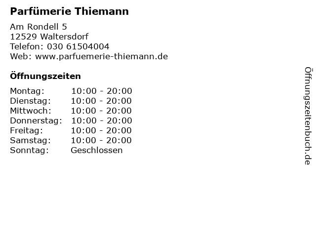 Parfümerie Thiemann in Waltersdorf: Adresse und Öffnungszeiten