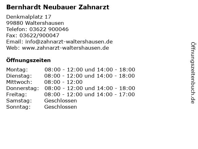 Bernhardt Neubauer Zahnarzt in Waltershausen: Adresse und Öffnungszeiten