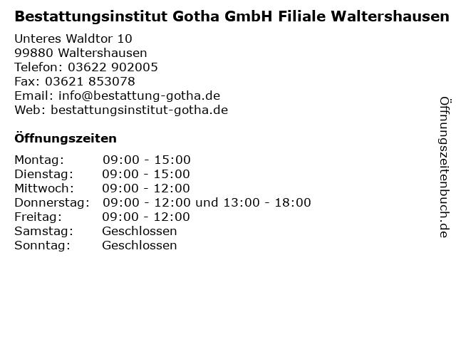 Bestattungsinstitut Gotha GmbH Filiale Waltershausen in Waltershausen: Adresse und Öffnungszeiten
