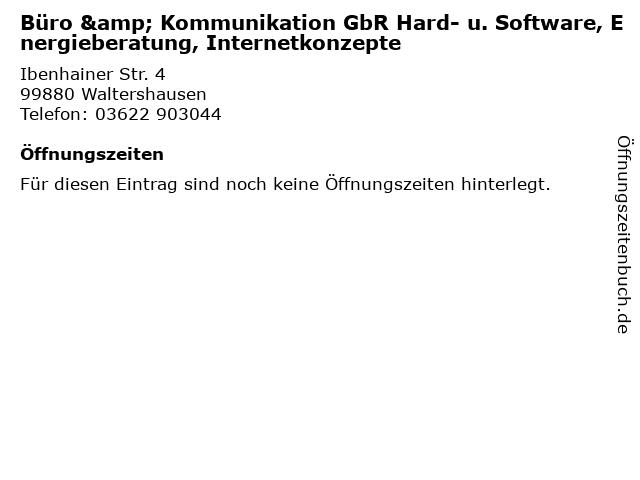 Büro & Kommunikation GbR Hard- u. Software, Energieberatung, Internetkonzepte in Waltershausen: Adresse und Öffnungszeiten