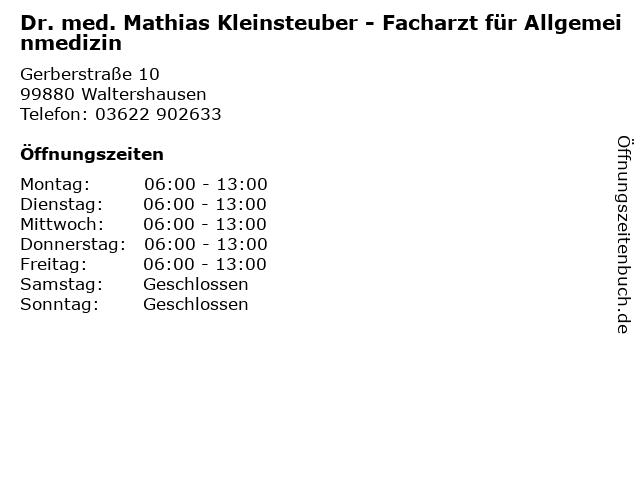 Dr. med. Mathias Kleinsteuber - Facharzt für Allgemeinmedizin in Waltershausen: Adresse und Öffnungszeiten
