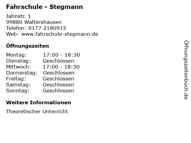 Fahrschule - Stegmann in Waltershausen: Adresse und Öffnungszeiten