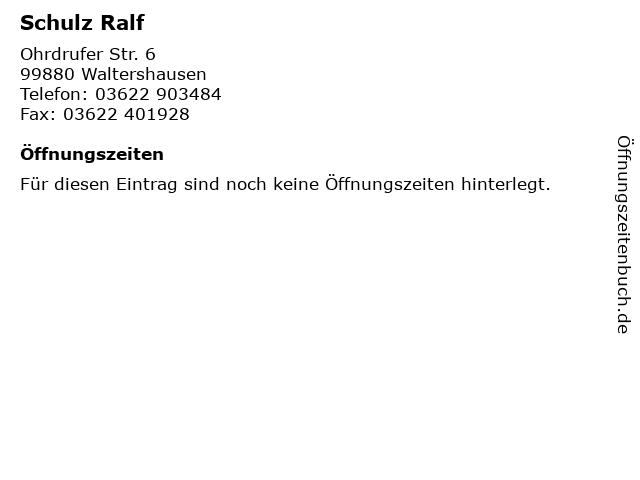 Schulz Ralf in Waltershausen: Adresse und Öffnungszeiten