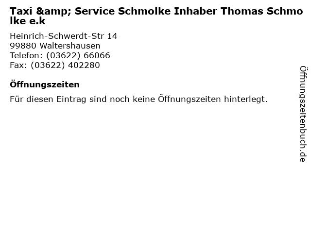 Taxi & Service Schmolke Inhaber Thomas Schmolke e.k in Waltershausen: Adresse und Öffnungszeiten