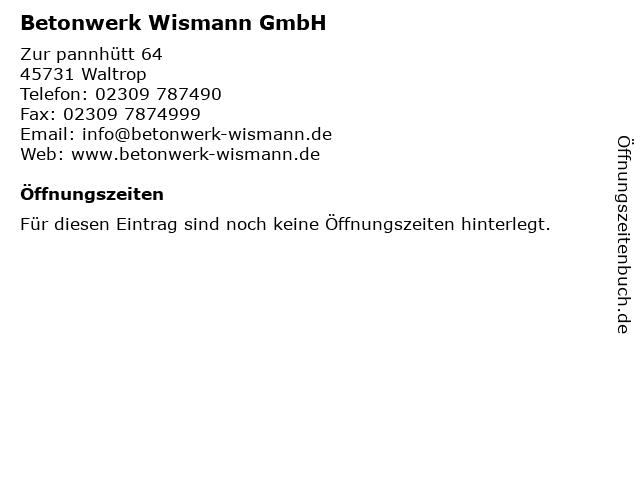 Betonwerk Wismann GmbH in Waltrop: Adresse und Öffnungszeiten
