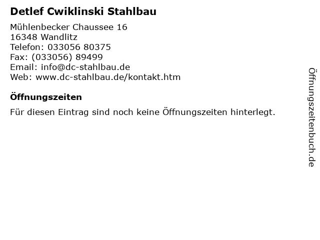 Detlef Cwiklinski Stahlbau in Wandlitz: Adresse und Öffnungszeiten