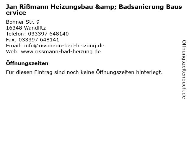 Jan Rißmann Heizungsbau & Badsanierung Bauservice in Wandlitz: Adresse und Öffnungszeiten