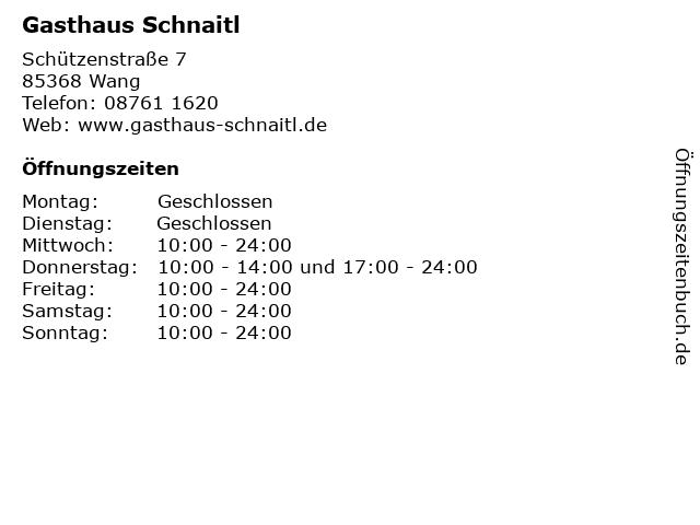 Gasthaus Schnaitl in Wang: Adresse und Öffnungszeiten