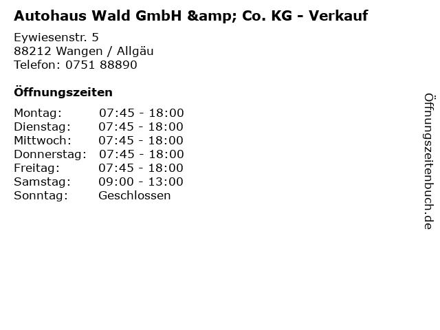 Autohaus Wald GmbH & Co. KG - Verkauf in Wangen / Allgäu: Adresse und Öffnungszeiten