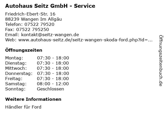 Autohaus Seitz GmbH - Service in Wangen Im Allgäu: Adresse und Öffnungszeiten