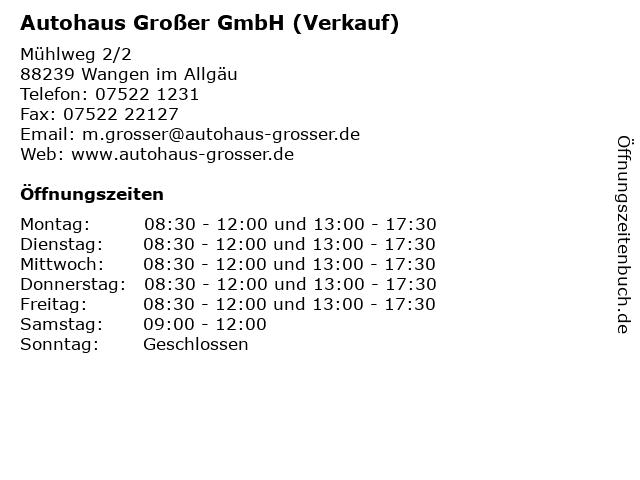 Autohaus Großer GmbH (Verkauf) in Wangen im Allgäu: Adresse und Öffnungszeiten