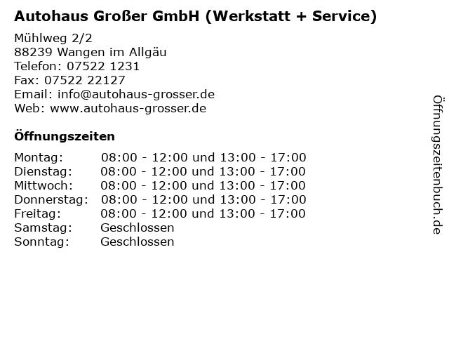 Autohaus Großer GmbH (Werkstatt + Service) in Wangen im Allgäu: Adresse und Öffnungszeiten