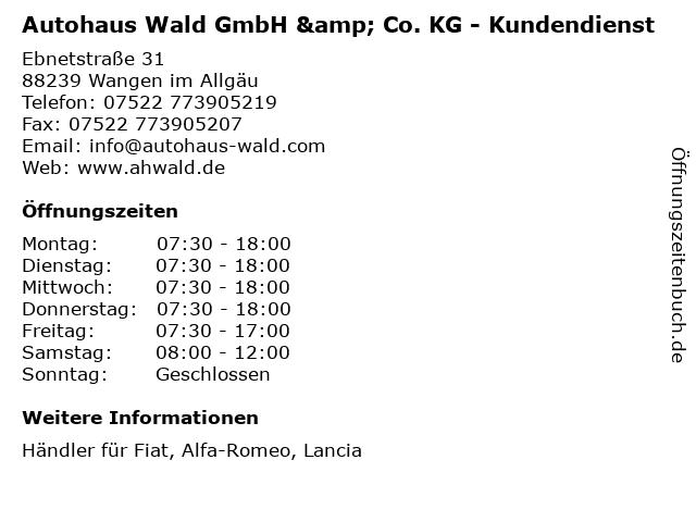 Autohaus Wald GmbH & Co. KG - Kundendienst in Wangen im Allgäu: Adresse und Öffnungszeiten