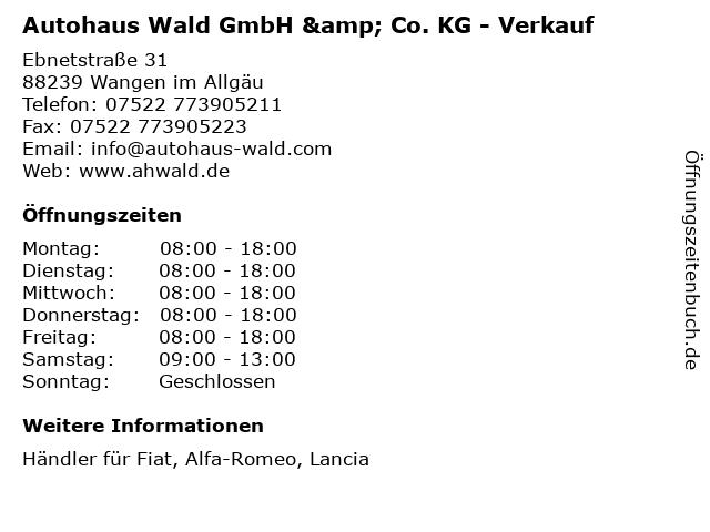 Autohaus Wald GmbH & Co. KG - Verkauf in Wangen im Allgäu: Adresse und Öffnungszeiten