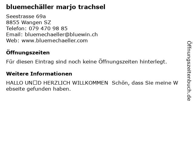 Bluemechäller Marjo Trachsel in Wangen: Adresse und Öffnungszeiten
