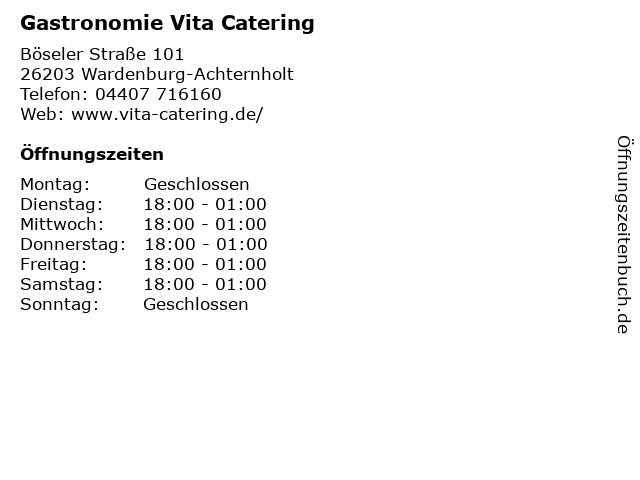 Gastronomie Vita Catering in Wardenburg-Achternholt: Adresse und Öffnungszeiten