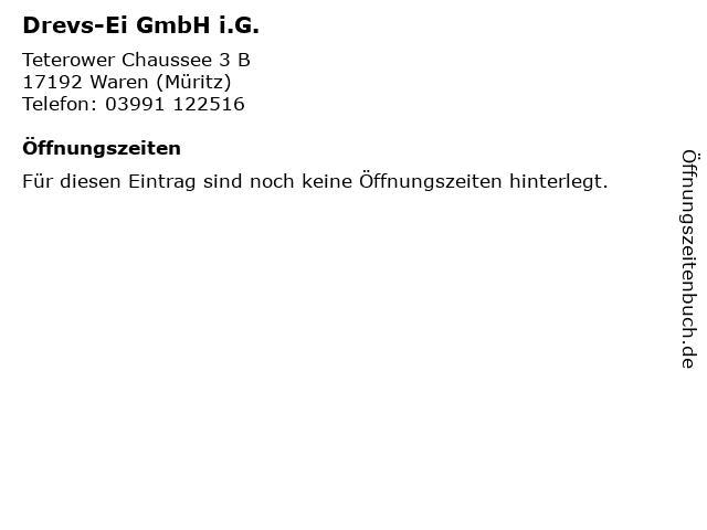 Drevs-Ei GmbH i.G. in Waren (Müritz): Adresse und Öffnungszeiten