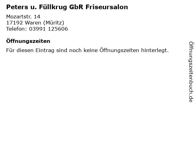 Peters u. Füllkrug GbR Friseursalon in Waren (Müritz): Adresse und Öffnungszeiten
