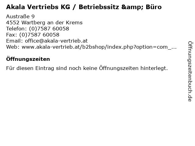 Akala Vertriebs KG / Betriebssitz & Büro in Wartberg an der Krems: Adresse und Öffnungszeiten