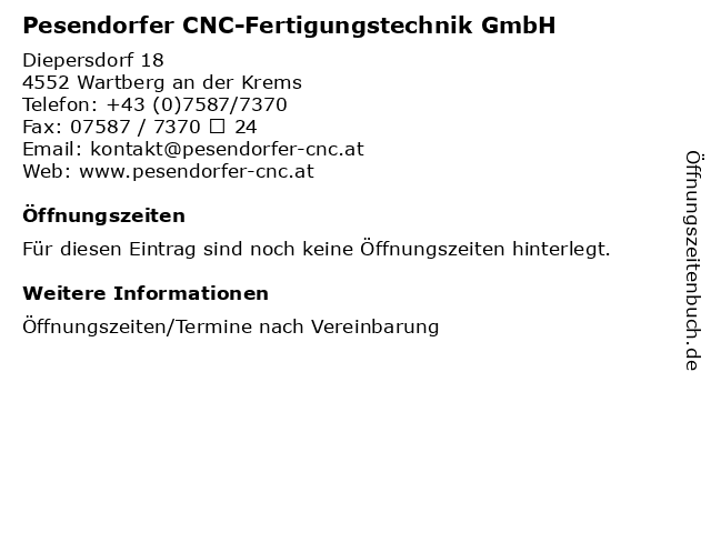 Pesendorfer CNC-Fertigungstechnik GmbH in Wartberg an der Krems: Adresse und Öffnungszeiten