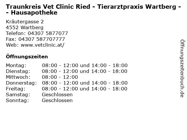 Traunkreis Vet Clinic Ried - Tierarztpraxis Wartberg -- Hausapotheke in Wartberg: Adresse und Öffnungszeiten