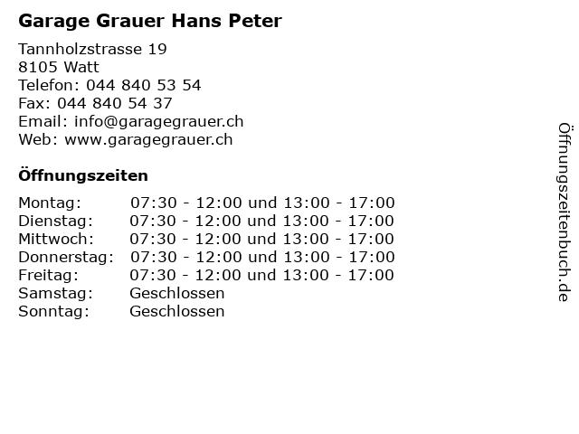 Garage Grauer Hans Peter in Watt: Adresse und Öffnungszeiten