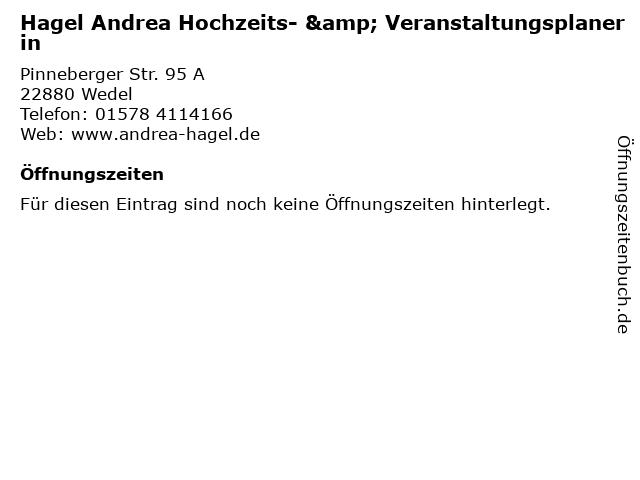 Hagel Andrea Hochzeits- & Veranstaltungsplanerin in Wedel: Adresse und Öffnungszeiten