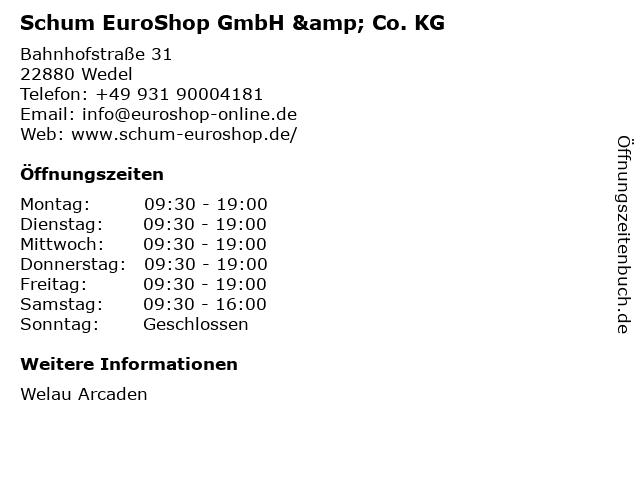 Schum EuroShop GmbH & Co. KG in Wedel: Adresse und Öffnungszeiten