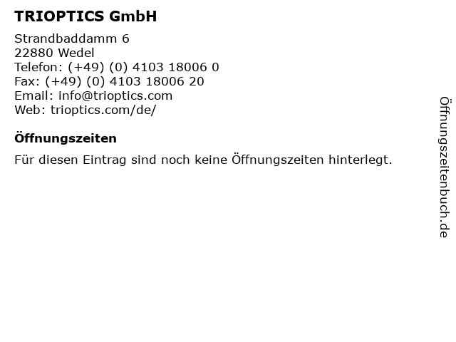 TRIOPTICS GmbH in Wedel: Adresse und Öffnungszeiten