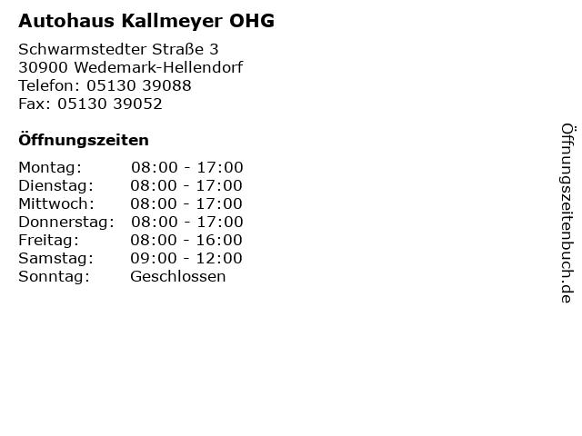 Autohaus Kallmeyer OHG in Wedemark-Hellendorf: Adresse und Öffnungszeiten
