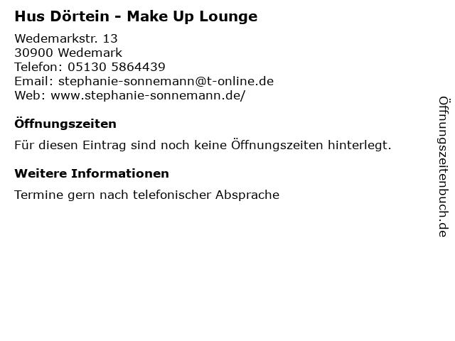Hus Dörtein - Make Up Lounge in Wedemark: Adresse und Öffnungszeiten