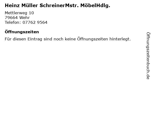 Heinz Müller SchreinerMstr. MöbelHdlg. in Wehr: Adresse und Öffnungszeiten