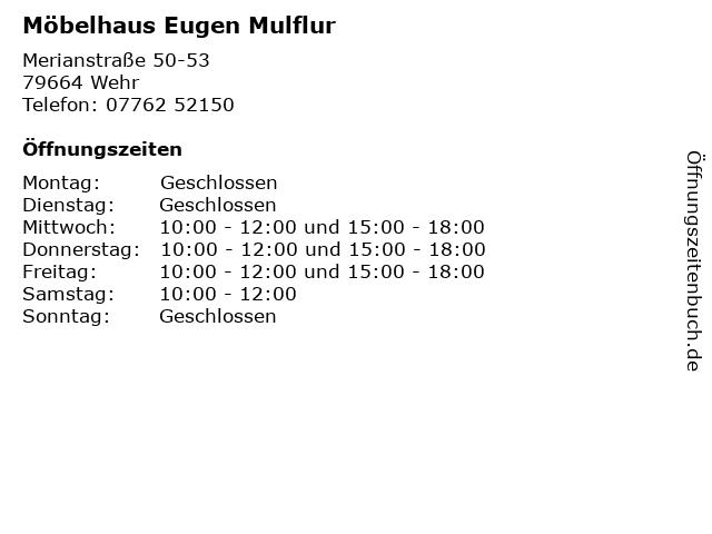 Möbelhaus Eugen Mulflur in Wehr: Adresse und Öffnungszeiten
