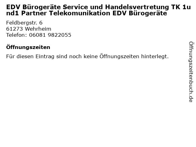 EDV Bürogeräte Service und Handelsvertretung TK 1und1 Partner Telekomunikation EDV Bürogeräte in Wehrheim: Adresse und Öffnungszeiten