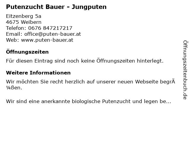 Putenzucht Bauer - Jungputen in Weibern: Adresse und Öffnungszeiten