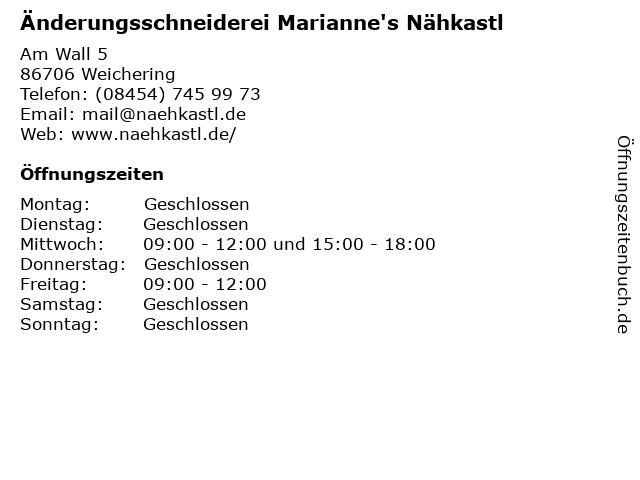 Änderungsschneiderei Marianne's Nähkastl in Weichering: Adresse und Öffnungszeiten