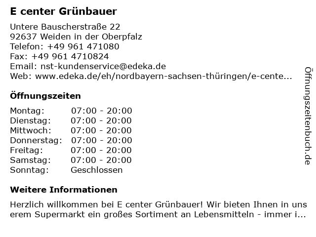 E center Grünbauer in Weiden in der Oberpfalz: Adresse und Öffnungszeiten