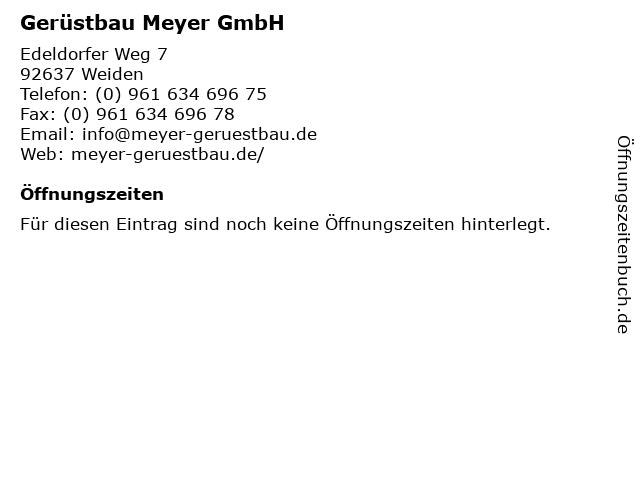 Gerüstbau Meyer GmbH in Weiden: Adresse und Öffnungszeiten