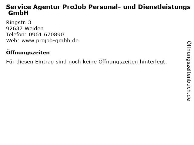 Service Agentur ProJob Personal- und Dienstleistungs GmbH in Weiden: Adresse und Öffnungszeiten