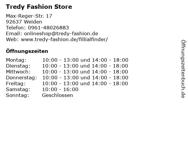 Tredy Fashion Store in Weiden: Adresse und Öffnungszeiten