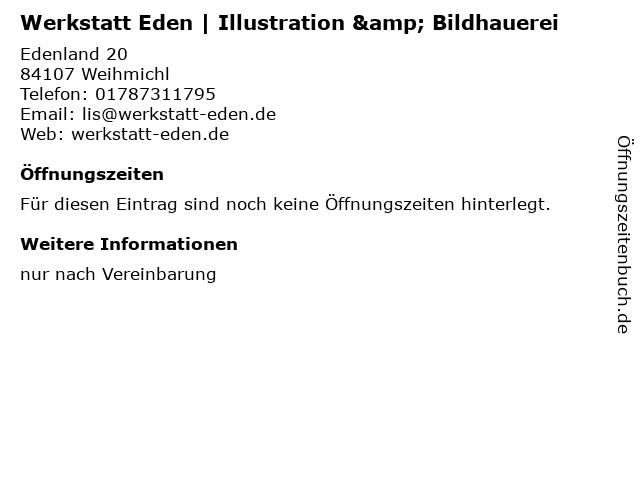 Werkstatt Eden   Illustration & Bildhauerei in Weihmichl: Adresse und Öffnungszeiten